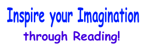 Inspire your Imagination through Reading